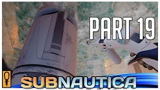 REPAIRING THE THING K SHEESH - Let's Play Subnautica Blind Part 19 - FULL RELEASE GAMEPLAY [TWITCH]