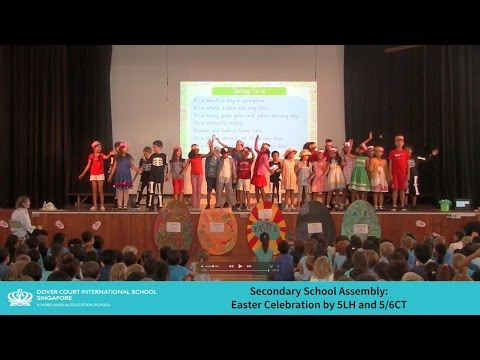 Upper Primary Assembly - Easter Celebration by 5LH and 5/6CT