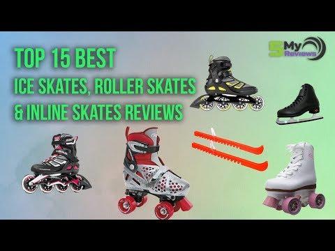 Best 15 skates review-2018-inline skates, Ice skates, roller skates