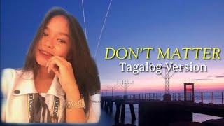 Don't Matter by Akon - Tagalog Version | Shania Galas (lyrics)
