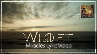 Willet- Miracles (Official Lyric Video)