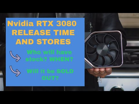 Nvida RTX 3080 RELEASE TIME, WHERE TO BUY? WHEN? WILL IT SELL OUT?