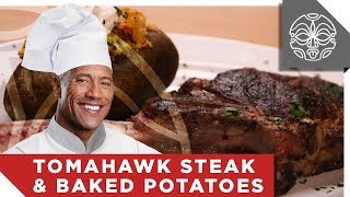 …What The Rock is Cooking: Tomahawk Steak & Twice Baked Potato