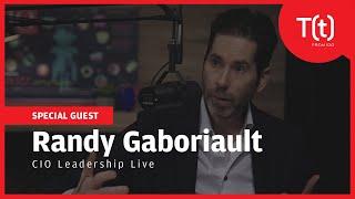 CIO Leadership Live with Randy Gaboriault, CIO, Christiana Care Health System