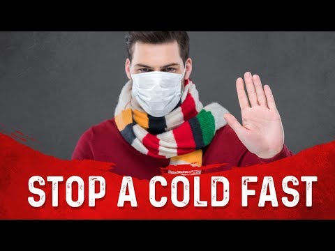 How to Stop a Cold at the First Sign with...