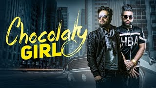 Chocolaty Girl  Vishoo Feat Sukhe Muzical Doctorz