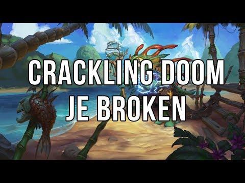Crackling Doom je broken