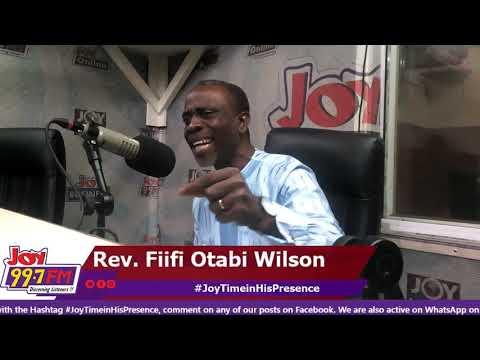 #JoyTimeInHisPresence With Rev. Fiifi Otabi Wilson on Joy FM (26-8-19)