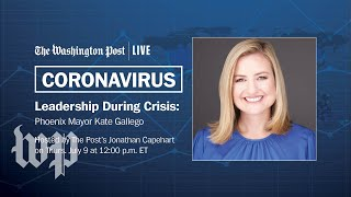 Phoenix Mayor Kate Gallego on fight to stop the spread of COVID-19 (Full Stream 7/9)
