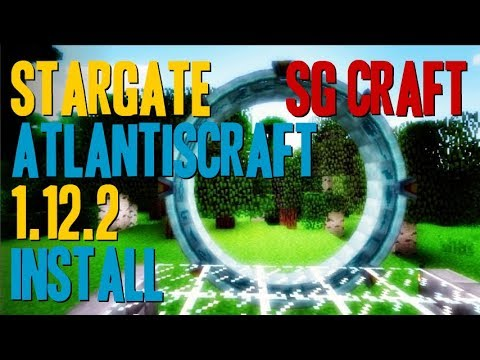 STARGATE ATLANTISCRAFT MOD 1.12.2 minecraft - how to download and install [SG Craft unofficial]