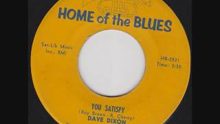 Dave Dixon - You Satisfy