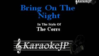 Bring on the Night (Karaoke) - The Corrs