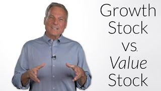 What's the Difference Between Growth Stocks and Value Stocks?