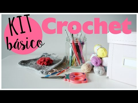 Kit básico de crochet o ganchillo. Haul crochet