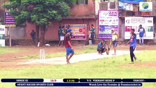 VIKARANT KENE P VS SHREE XI MATCH | PANT NAGAR SPORTS CLUB