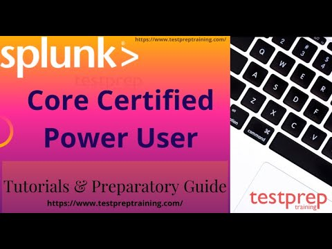 How to prepare for Splunk Core Certified Power User exam ...