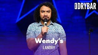 Wendy's Is The Cure For Heartbreak. Landry