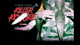 KILLER KOUTURE // CARLOS VALLES