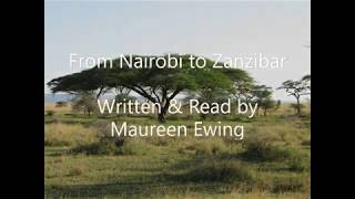 From Nairobi to Zanzibar: An East African Adventure