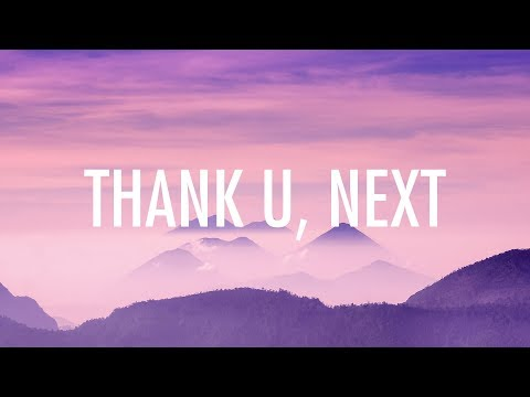 Ariana Grande – thank u, next (Lyrics) 🎵