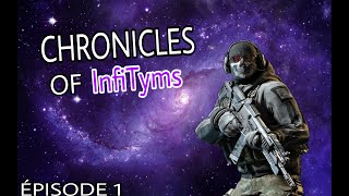 CHRONICLES OF infiTyms | ÉPISODE 1