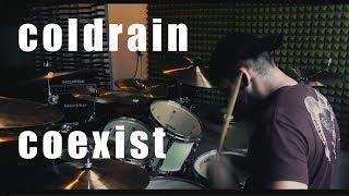 Coldrain - COEXIST //DRUMCOVER 2019//