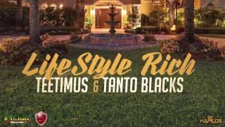 Teetimus ft. Tanto Blacks - Lifestyle Rich - May 2016