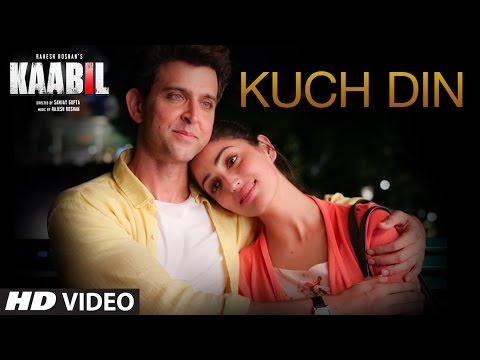 Kuch Din (Kaabil)  Hrithik Roshan