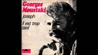 Georges Moustaki   Il Est Trop Tard [Audio   1969]