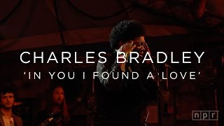 Charles Bradley: 'In You I Found A Love' SXSW 2016 | NPR MUSIC FRONT ROW