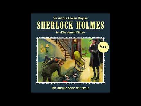 Sherlock Holmes - Die neuen Fälle (41): Die dunkle Seite der Seele