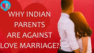 How to convince your parents for love marriage?