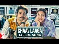 Lyrical: Chaav Laaga | Sui Dhaaga - Made In India | Varun | Anushka | Varun Grover | Anu Malik