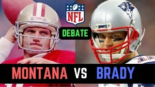 Tom Brady vs Joe Montana Debate | Who is the Greatest Quarterback in NFL History?
