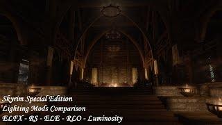 Skyrim SE - Interior Lighting Mods: Detailed Comparison - ELFX - RS - ELE - RLO - Luminosity