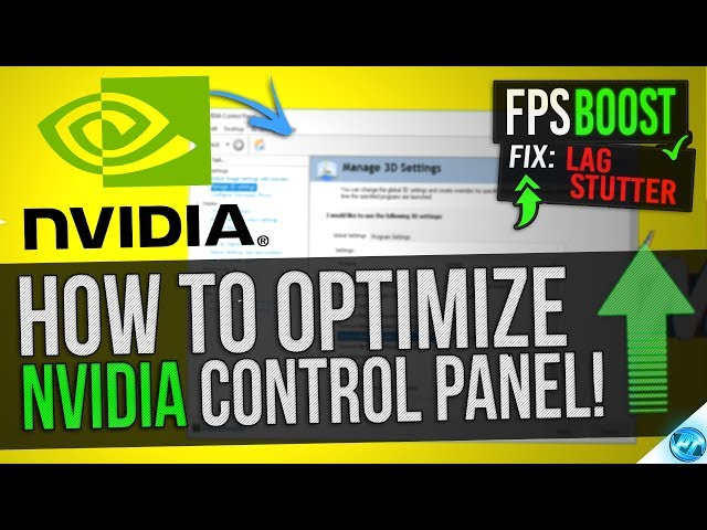 How to Optimize Nvidia Control Panel For GAMING