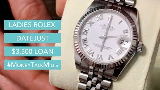 Ladies Rolex Datejust $3,500 Loan