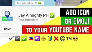 How to PUT EMOJI'S on your youtube name   TUTORIAL