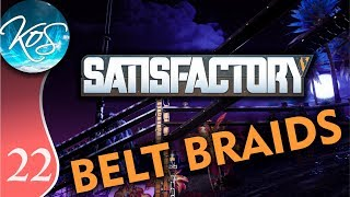 Satisfactory Ep 22: BEST BELT BRAIDING EVER - Early Access / Desert Beauty - Let's Play, Gameplay