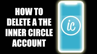 How to delete a The Inner Circle account permanently