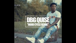 DBG Quise - Hood Cycle [Remix] (Official Video) Shot By @DineroFilms