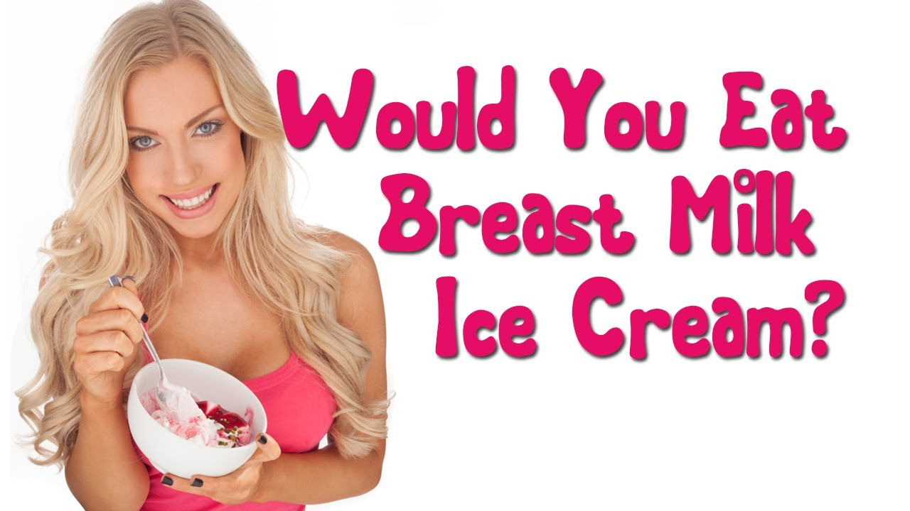 Would You Eat Breast Milk Ice Cream? thumbnail