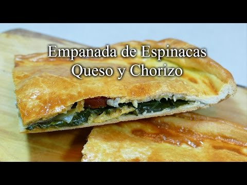 Empanada de Espinacas Queso y Chorizo - Receta casera deliciosa