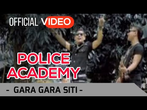 Police Academy - Gara Gara Siti ( Official Video )