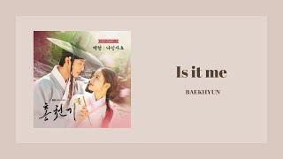 韓繁中字 伯賢 백현(BAEKHYUN) - 나인가요 (Is it me?) | 紅天機OST Part.1 홍천기 Lovers of the Red Sky OST Part 1