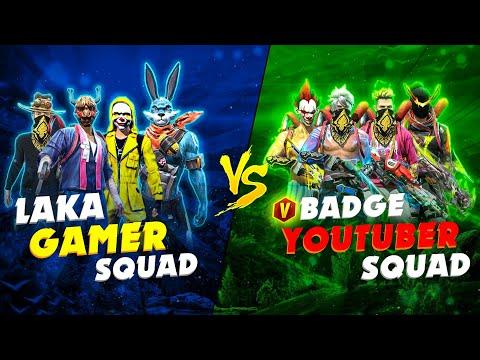 4 V BADGE YOUTUBER  VS LAKA GAMER SQUAD // 4 VS 4 INTENSE BATTLE😱 WHO WON??