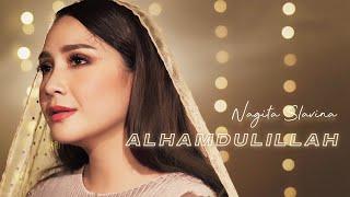 Download lagu Nagita Slavina Alhamdulillah Mp3