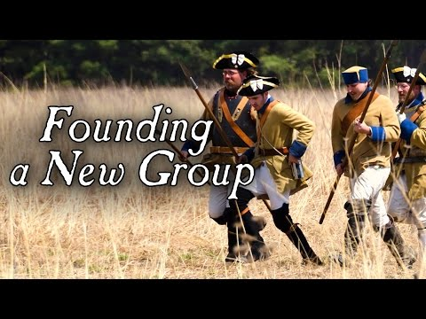 Founding a New Reenacting Group – From a Handful to Hundreds