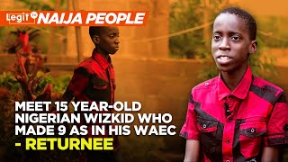 Meet 15 Year-Old Nigerian Wizkid Who Made 9 As in his WAEC | Legit TV