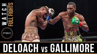 Deloach vs Gallimore FULL FIGHT: July 30, 2017 - PBC on FS1
